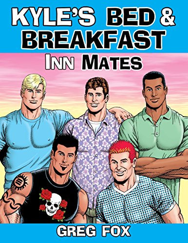 Read Kyle S Bed Breakfast Inn Mates Online Book By Greg Fox Full Supports All Version Of Your Device Includes PDF EPub And Kindle