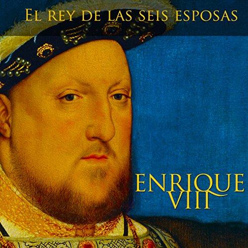 Enrique VIII [Spanish Edition]  Audiolibri