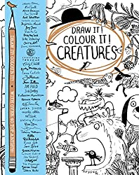 Draw it! Colour it! Creatures: With over 40 top artists (Macmillan Classic Colouring Books)