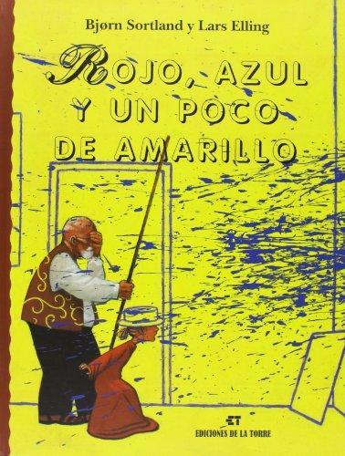 Rojo, azul y un poco de amarillo (Biblioteca Alba y Mayo, Arte)