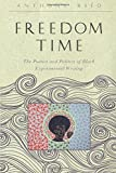 Freedom Time – The Poetics and Politics of Black Experimental Writing