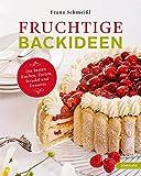 Fruchtige Backideen. Die besten Kuchen