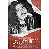 Last Days Here - It's A Long Way Back From Hell