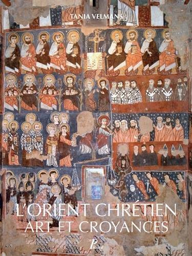 Art et croyances de l'orient chrétien
