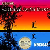 Detailed Joyful Event (Original Mix)