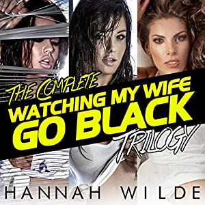 Watching wife with black dad