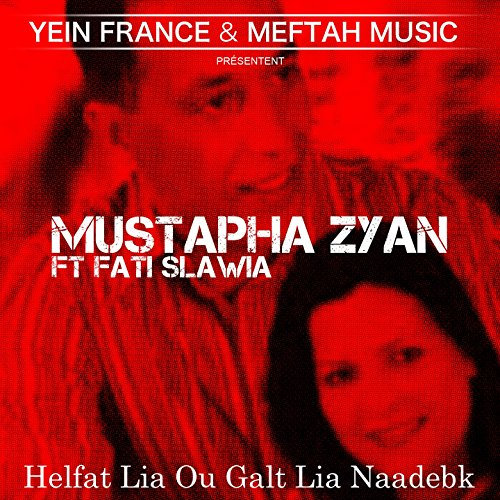 Ma Nebghich Zwaj Sif (feat. Fati Slawia)