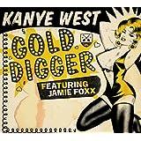 Gold Digger (Album Version (Explicit)) [feat. Jamie Foxx] [Explicit]