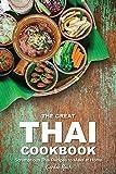 #10: The Great Thai Cookbook: Scrumptious Thai Recipes to Make at Home