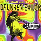What Shall We Do With A Drunken Sailor (Guiness Radio)