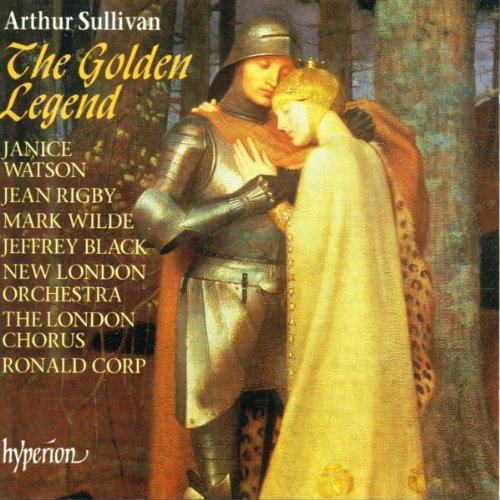 Sir Arthur Sullivan : the Golden Legend