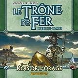 Le Trône de Fer JCE - Rois de l'Orage (Version Française)