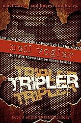 Tripler (The Tripler Trilogy Book 1)