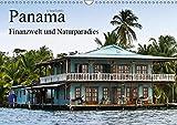 Panama - Finanzwelt und Naturparadies (Wandkalender 2019 DIN A3 quer): In Panama sind Dschungel und Skyline kein Widerspruch (Monatskalender, 14 Seiten ) (CALVENDO Orte)