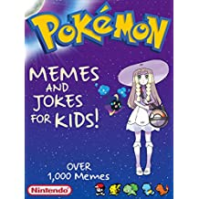 POKEMON: Hilarious Pokemon Memes For Kids! & Joke Book (English Edition)