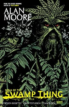 Saga of the Swamp Thing Book Four by [MOORE, ALAN, STEPHEN BISSETTE, STAN WOCH]