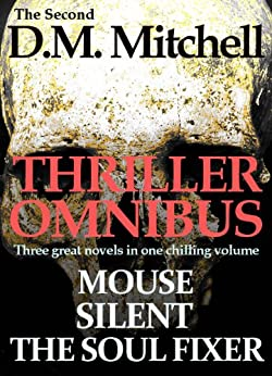 THE SECOND D. M. MITCHELL THRILLER OMNIBUS (English Edition) par [Mitchell, D. M.]