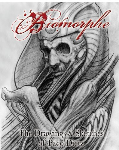 Biomorphe: The Drawings And Sketches Of Paco Dietz: Volume 1