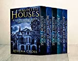 Haunted Houses: A Collection of Eerie Ghost Stories