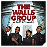 Songtexte von The Walls Group - Fast Forward