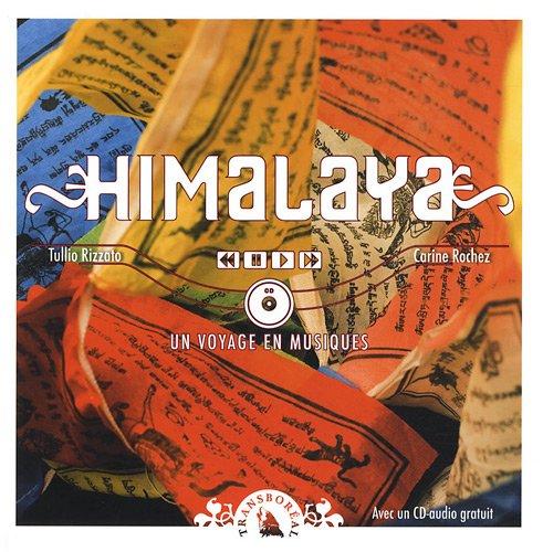 Himalaya : un voyage en musiques