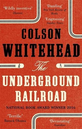 The underground railroad | Whitehead, Colson (1969-...). Auteur