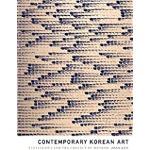 Contemporary Korean Art: Tansaekhwa and the Urgency of Method
