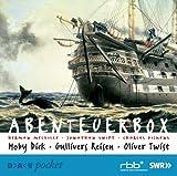 Abenteuerbox: Moby Dick. Gullivers Reisen. Oliver Twist. Hörspiele für Kinder