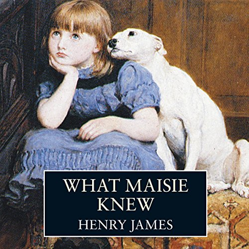 What Maisie Knew  Audiolibri