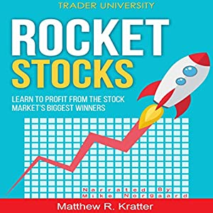 Rocket Stocks: Learn to Profit from the Stock Market's Biggest