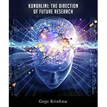 Kundalini: The Direction of Future Research (English Edition)