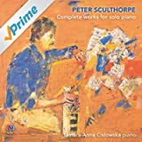 Peter Sculthorpe: Complete Works for Solo Piano [Clean]