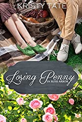 Losing Penny: A Rose Arbor Romance (Rose Arbor series Book 3) (English Edition)