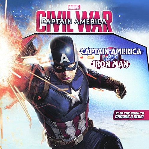 Marvel's Captain America Civil War: Captain America Versus Iron Man