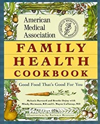 The American Medical Association Family Health Cookbook by Brooke Dojny (1997-11-01)