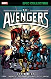 Avengers Epic Collection: Under Siege (Epic Collection: Avengers) (The Avengers Epic Collection)