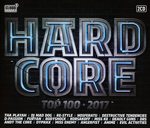 Hardcore Top 100: 2017 - Various Artists - 2017