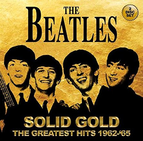 THE STORE FOR MUSIC Solid Gold The Greatest Hits 1962-65