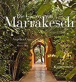 Die Gärten von Marrakesch - Angelica Gray