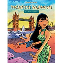 Tigresse Blanche, tome 5 : L'Année du Phénix
