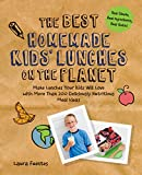 Best Lunches On The Planets - The Best Homemade Kids' Lunches on the Planet: Review