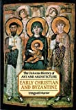 Early Christian and Byzantine (The Universe History of Art and Architecture) by Hutter, Irmgard (1988) Paperback