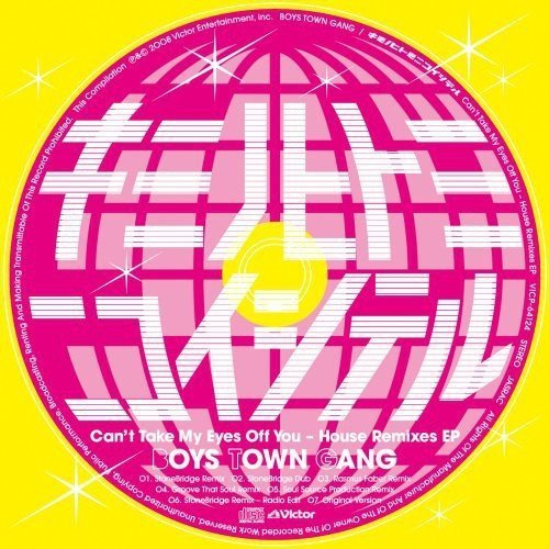cant-take-my-eyes-off-you-house-remix-by-boys-town-gang-2008-05-21