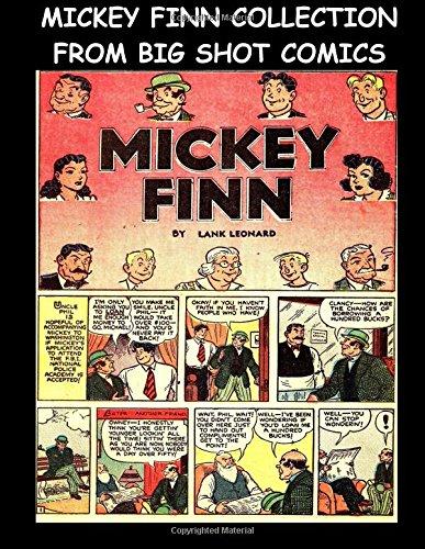 Preisvergleich Produktbild Mickey Finn Collection From Big Shot Comics: Collection of Mickey Finn Stories From Big Shot Comics