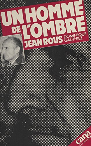 Un homme de l'ombre (Rencontre) par Jean Rous