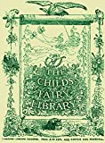 The Childs Fairy Library (Illustrated)