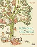 Bienvenue chez nous : une aventure en quatre saisons | Raisson, Gwendoline (1972-....). Auteur