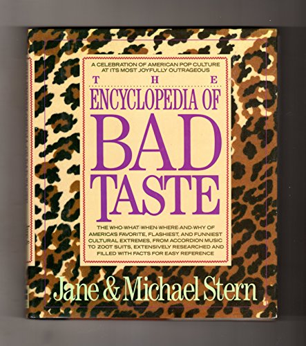 The Encyclopedia of Bad Taste