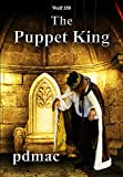 Wolf 359: The Puppet King (Book 4) by pdmac