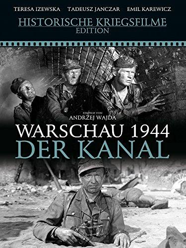 Warschau 1944 - Der Kanal